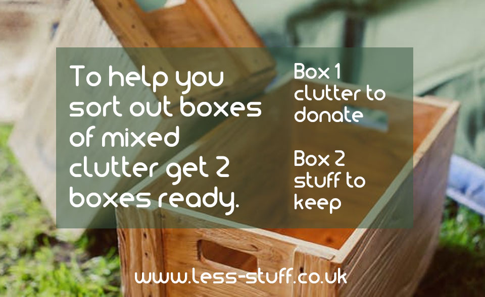 get 2 boxes ready