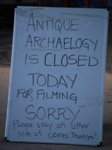 Antique Archaeology closed for filming