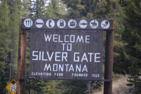 Welcome to Silver Gate, Montana