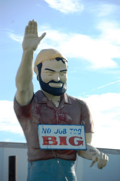Paul Bunyan in Wentzville, MO advertising that No Job is Too Big