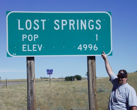 Visited Lost Springs, WY, Pop 1 in 2007. Went back in 2014 and it had grown 400% to Pop 4. And yes, I have a photo of that sign too!