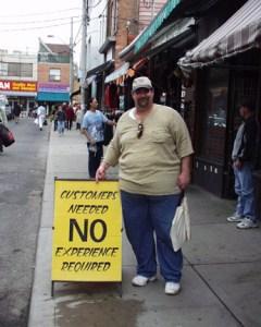 Customers Needed sign in Kensington Market