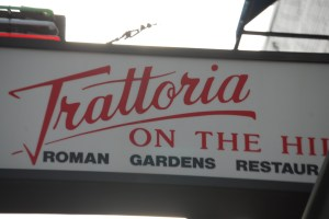 Trattoria on the Hill, Little Italy