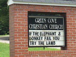 Unique sign posting on a church in Green Cove -- it is election season 2016