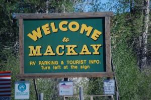 Welcome to Mackay, Idaho