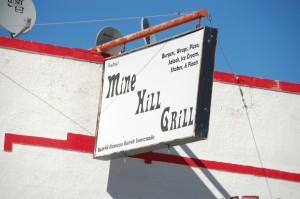 "Mine Hill Grill, Mackay, Idaho - home of the ""World Famous Burnt Lemonade"""