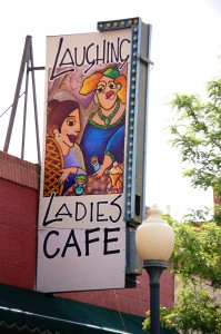 Laughing Ladies Cafe - Salida, Colorado - love the name and the sign
