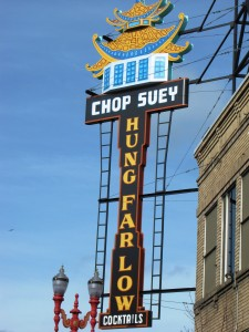 Hung Far Low - Famous Chop Suey and Famous name - Portland, Oregon