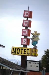 Dude Motel - West Yellowstone, Montana