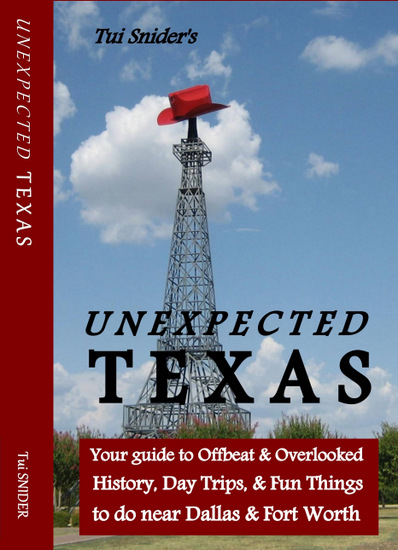 Unexpected Texas Cover features the famous Cowboy Hat adorned Eiffel Tower in Paris, Texas (photo courtesy of Tui Snider)