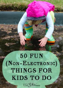 50 Fun Things For Kids to Do