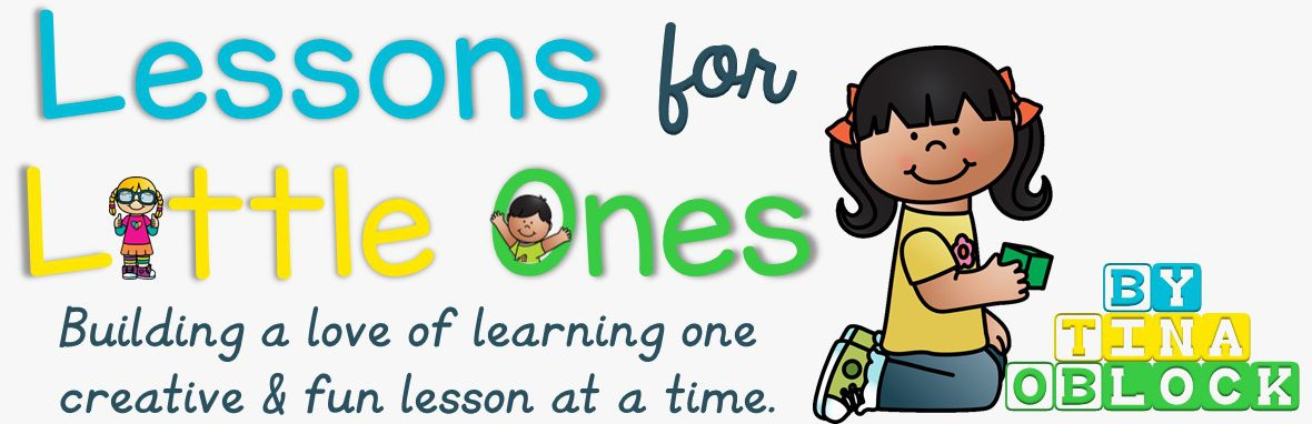 Lessons For Little Ones By Tina OBlock