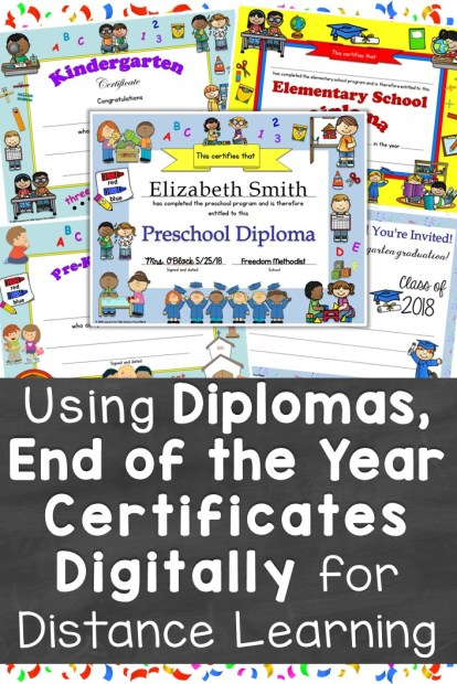 Using Diplomas, End of the Year Certificates Digitally for Distance Learning