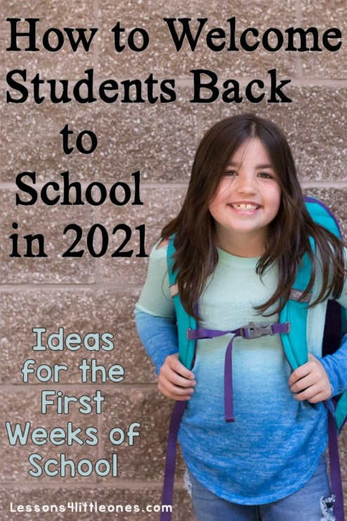 How to Welcome Students Back to School in 2021 Ideas for the First Weeks of School