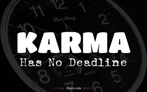 karma_has_no_deadline