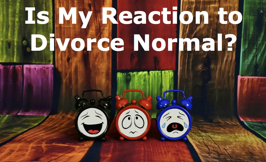 Is My Reaction to Divorce Normal?