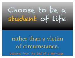 student of life victim of circumstance divorce