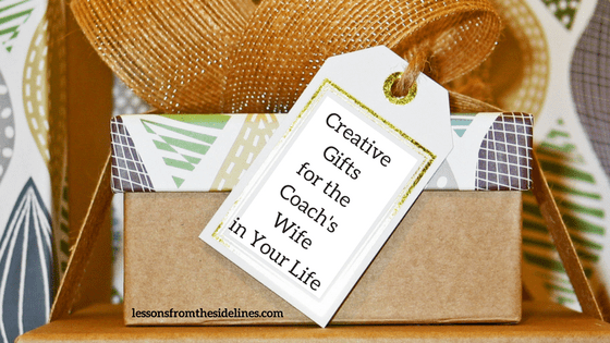 creative gifts for the coach's wife in your life on mother's day