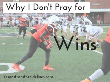 Why I Don't Pray for Wins