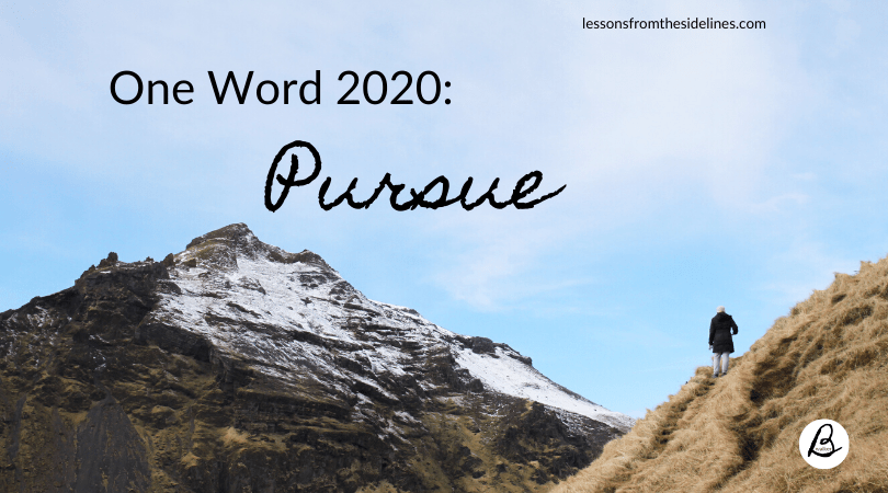 One Word 2020 Pursue