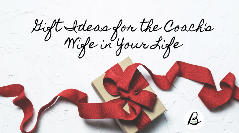 gift ideas for the coach's wife in your life