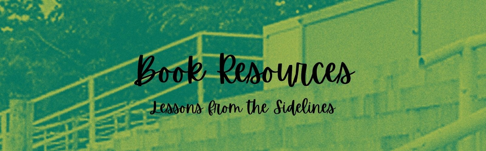 Author Beth Walker's Book Resources Page Lessons from the Sidelines