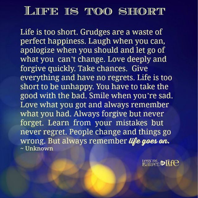 Life Too Short Hold Grudges Quotes
