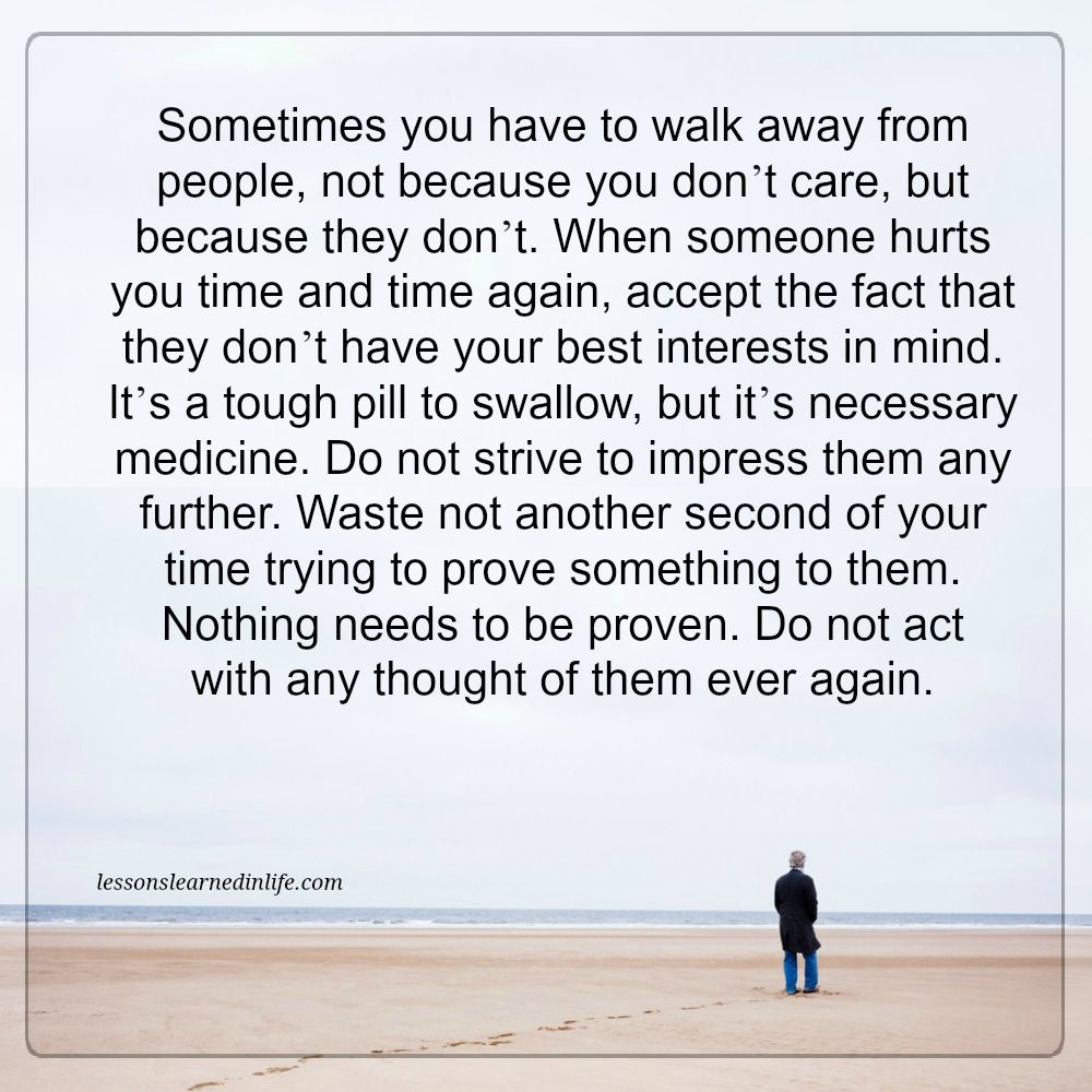 Sometimes You Have Walk Away Quotes