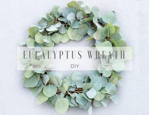 Eucalyptus Wreath DIY