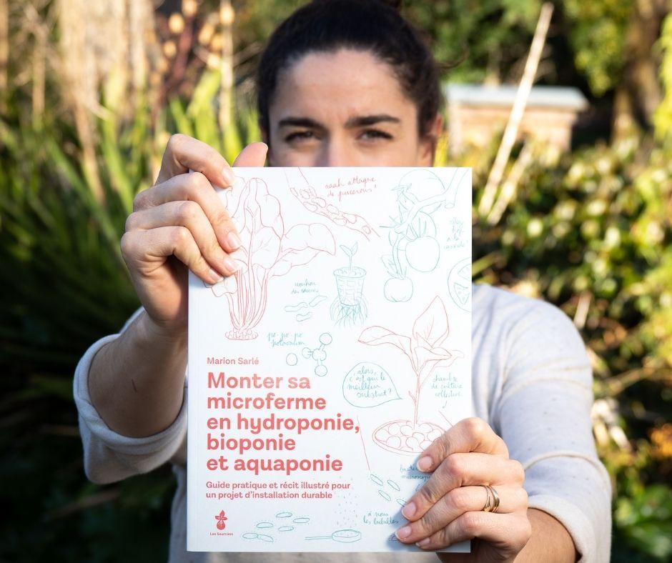 """Le livre """"monter votre microferme en hydroponie, bioponie et aquaponie"""" les sourciers"""