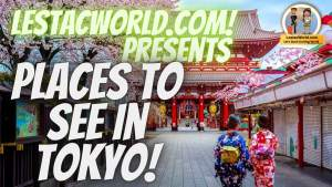 Read more about the article Famous Places to go in Tokyo ?