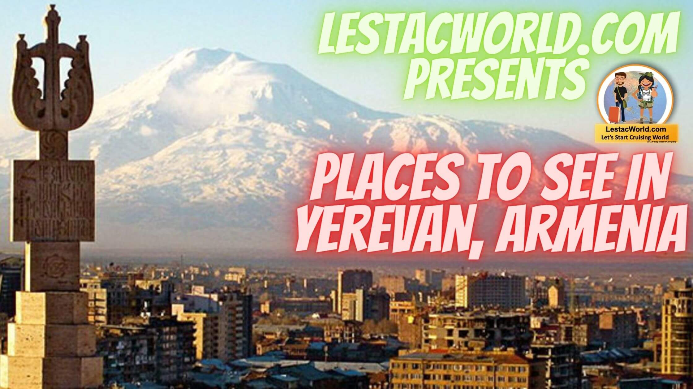Read more about the article Famous places to see/visit in Yerevan ?