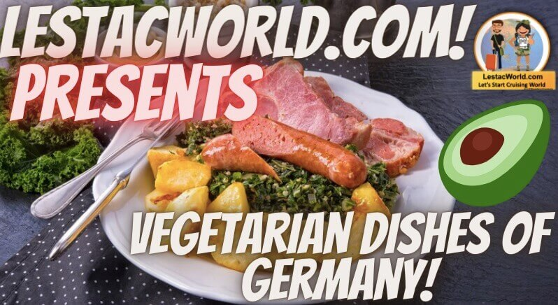 Read more about the article Famous Local vegetarian dishes of Germany :)