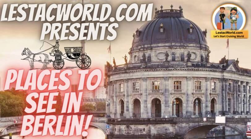Read more about the article Places to see/visit in Berlin !
