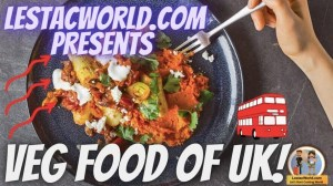 Read more about the article What are the Famous Local vegetarian dishes/food of UK ?