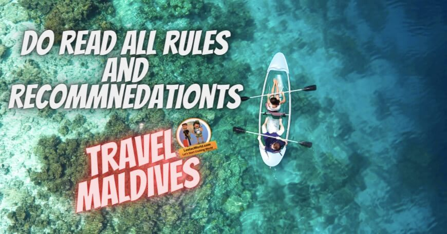 Latest rules and recommendations to be considered before travelling to Maldives :)