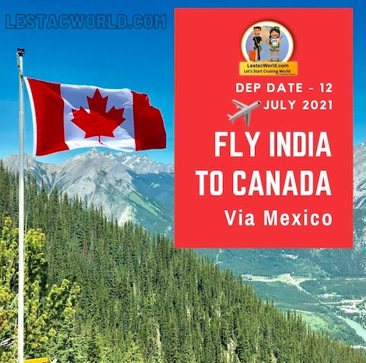 Read more about the article India to Canada Via Mexico in Air France/KLM airlines ?