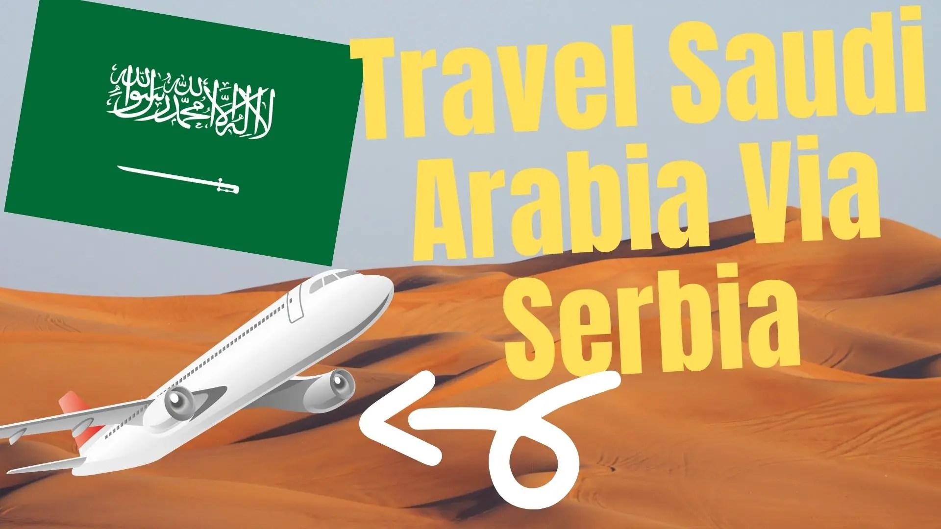 Read more about the article India to Riyadh, Saudi Arabia via Belgrade, Serbia
