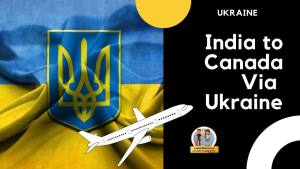 Read more about the article India to Canada Via Ukraine