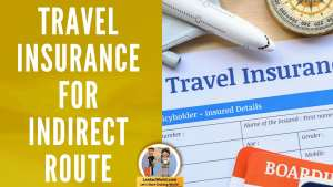 Read more about the article Travel insurance policy from India to Canada via 3rd Country indirect route ?