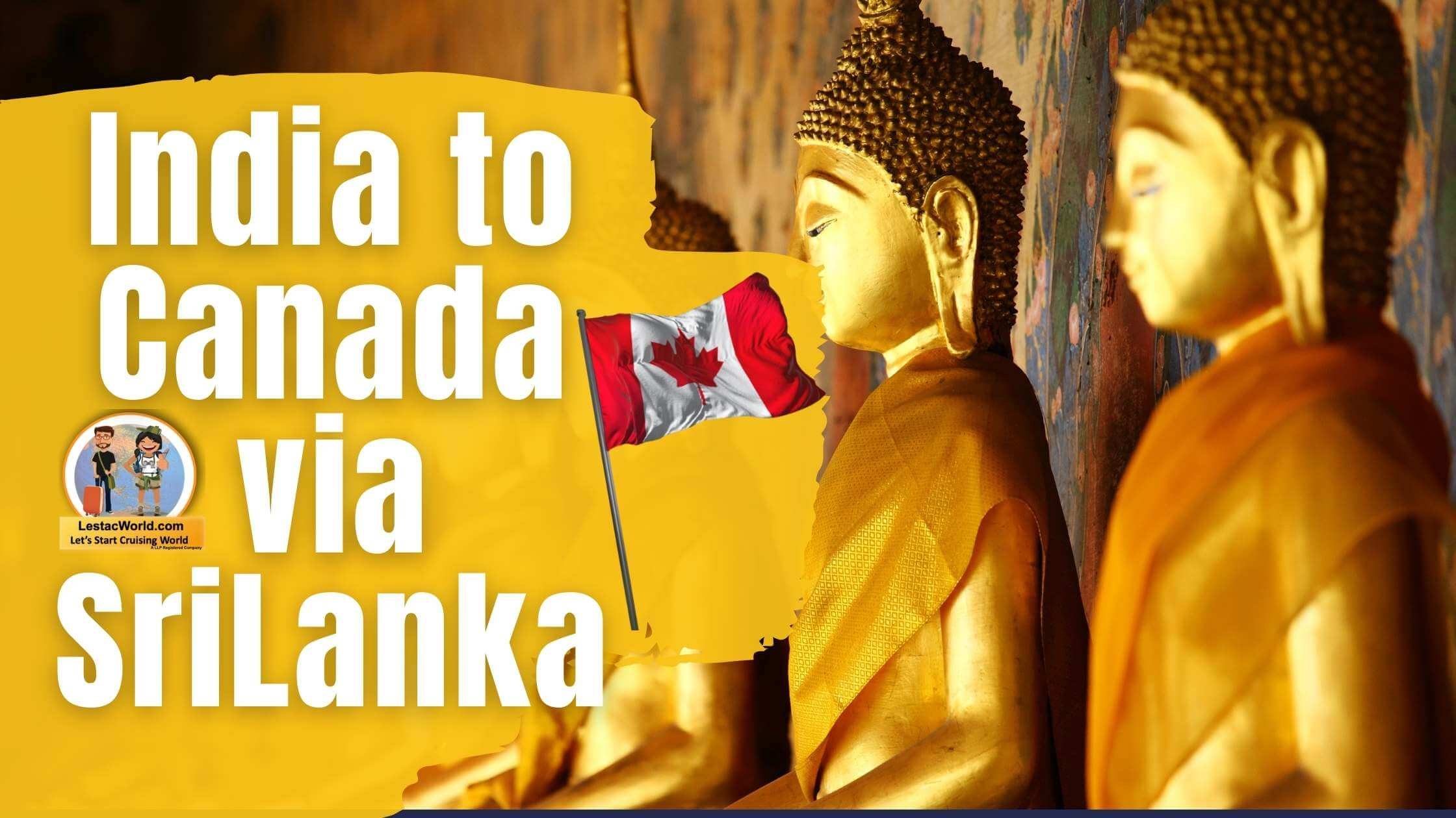 You are currently viewing India to Canada via Sri Lanka