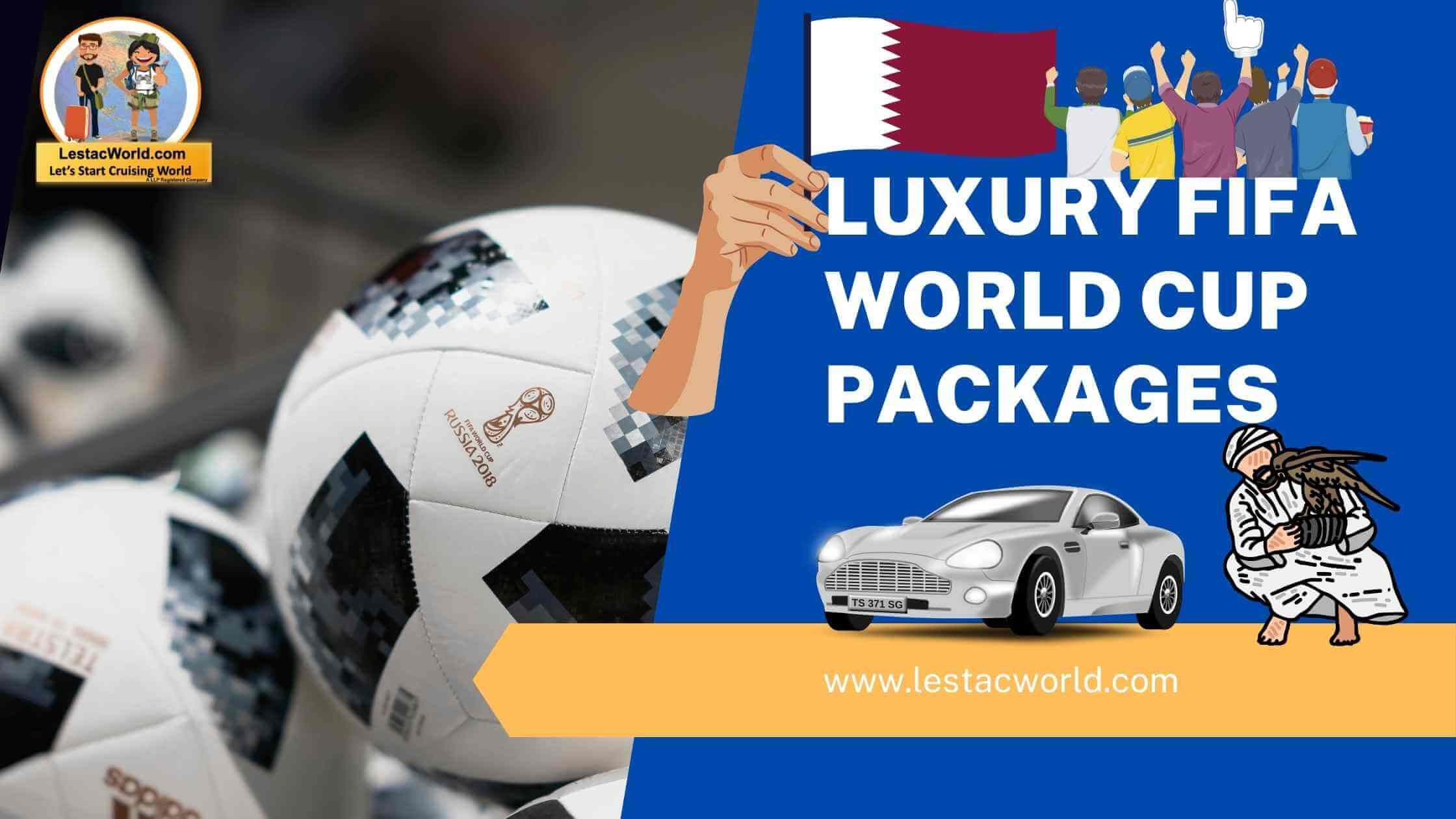 Read more about the article Business-class Luxury packages of Fifa world cup 2022