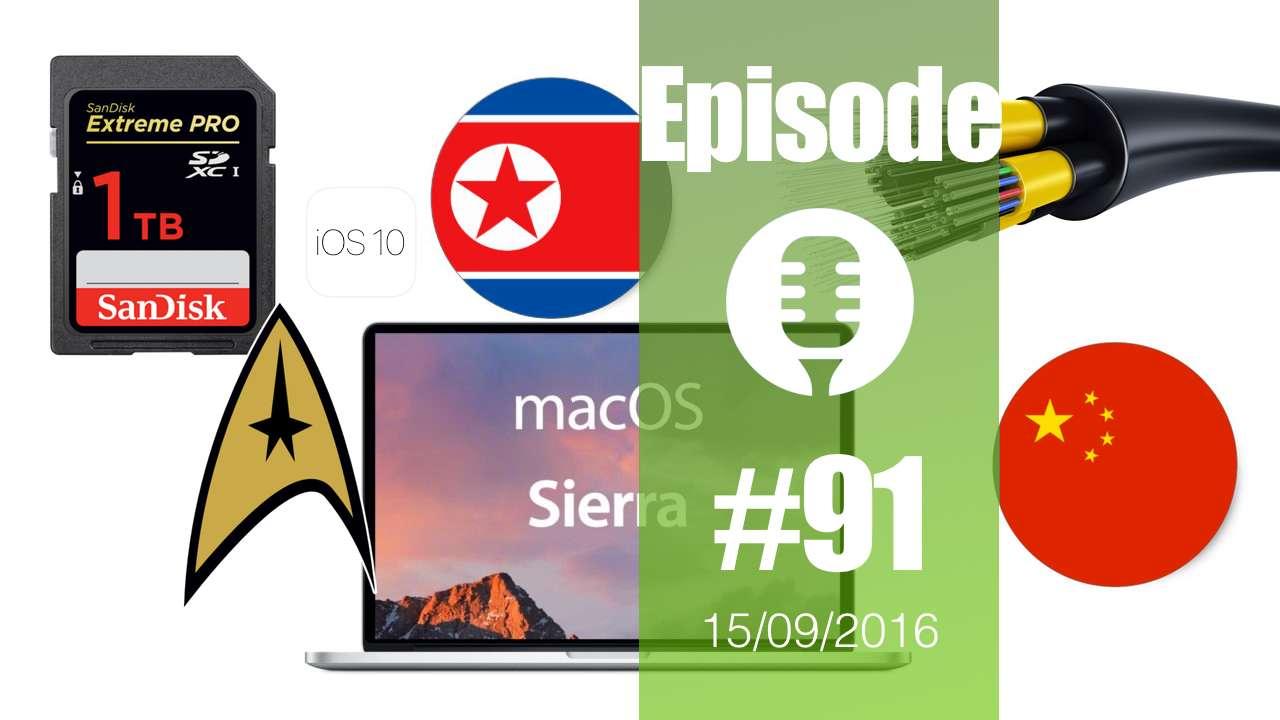 #91: MacOS Sierra, iOS10, fibre à 1Tbits, Smartphone Google, Microsoft contre le cancer, NY et ses bornes wifi,…