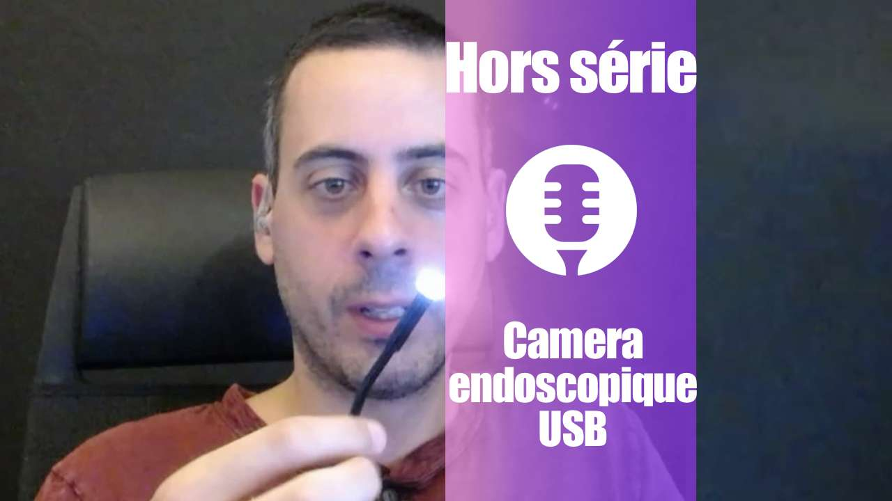 Caméra endoscopique USB (présentation)