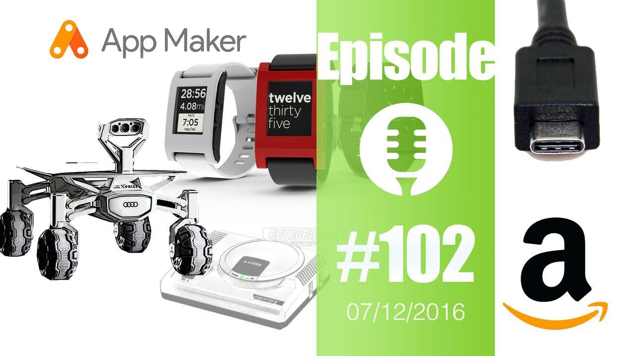#102: Pebble et Fitbit, Audi sur la lune, RetroEngine Sigma, Usb-C en marche,…