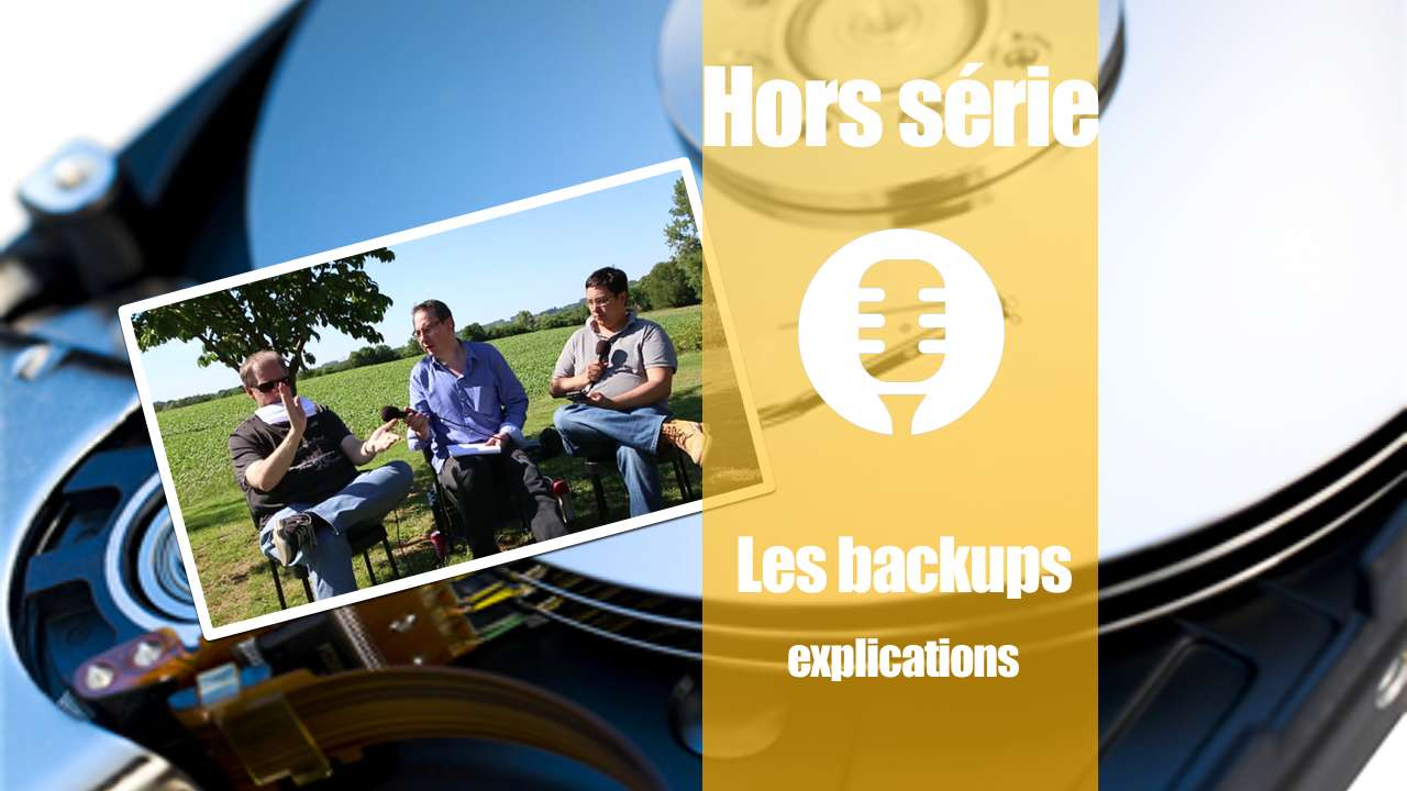 Les backups (explications)