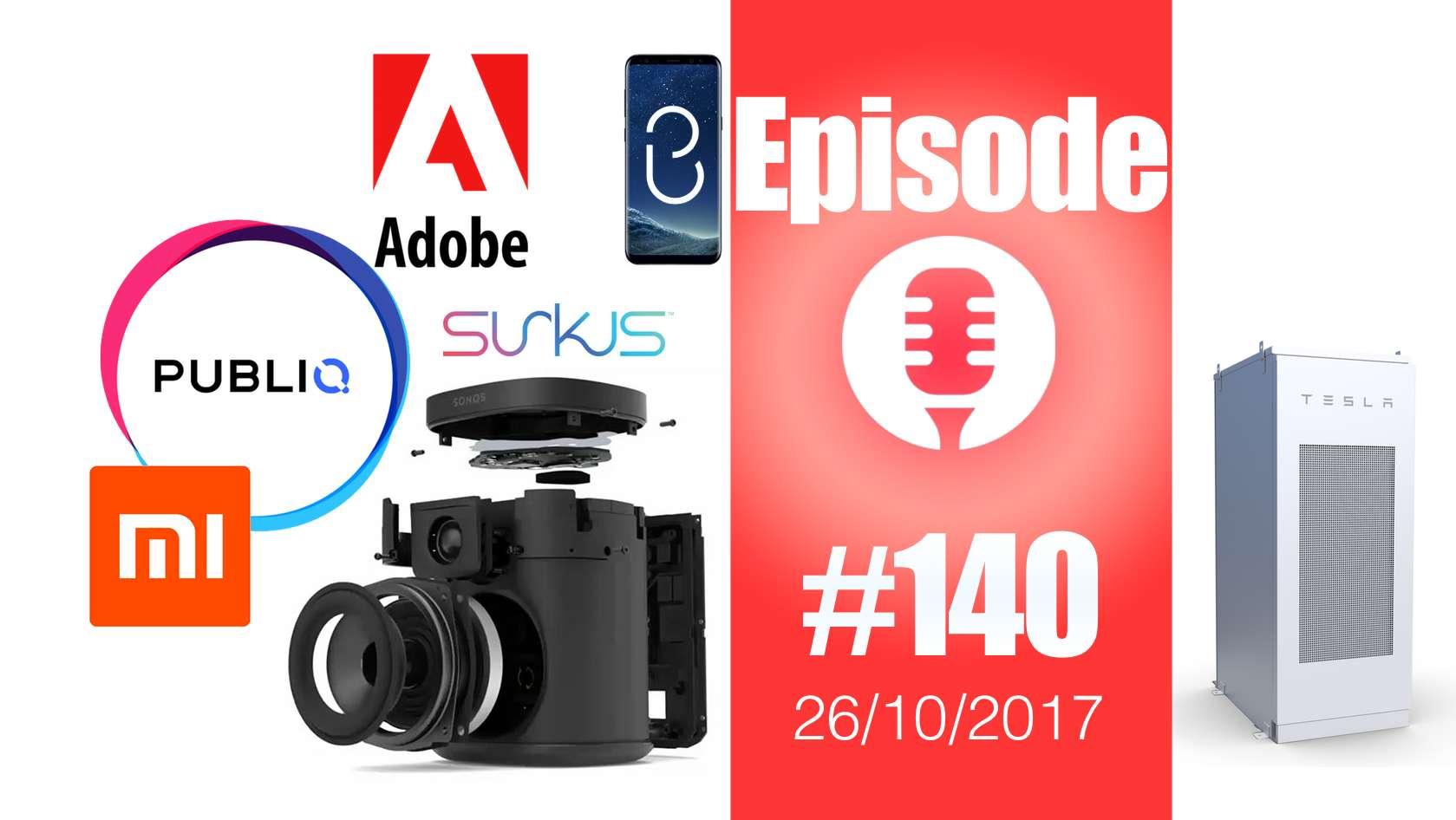 #140: Sonos One, Bixby, Publiq, Hitwizard, Alpha Go, Tesla Powerpack à Porto Rico, Surkus, Adobe Cloak,…