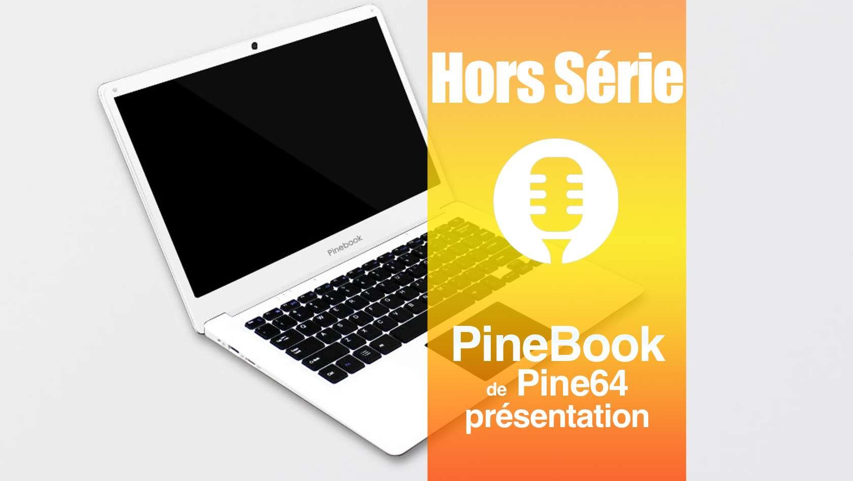 Hors série: PineBook, un laptop à moins de 100 € signé Pine64