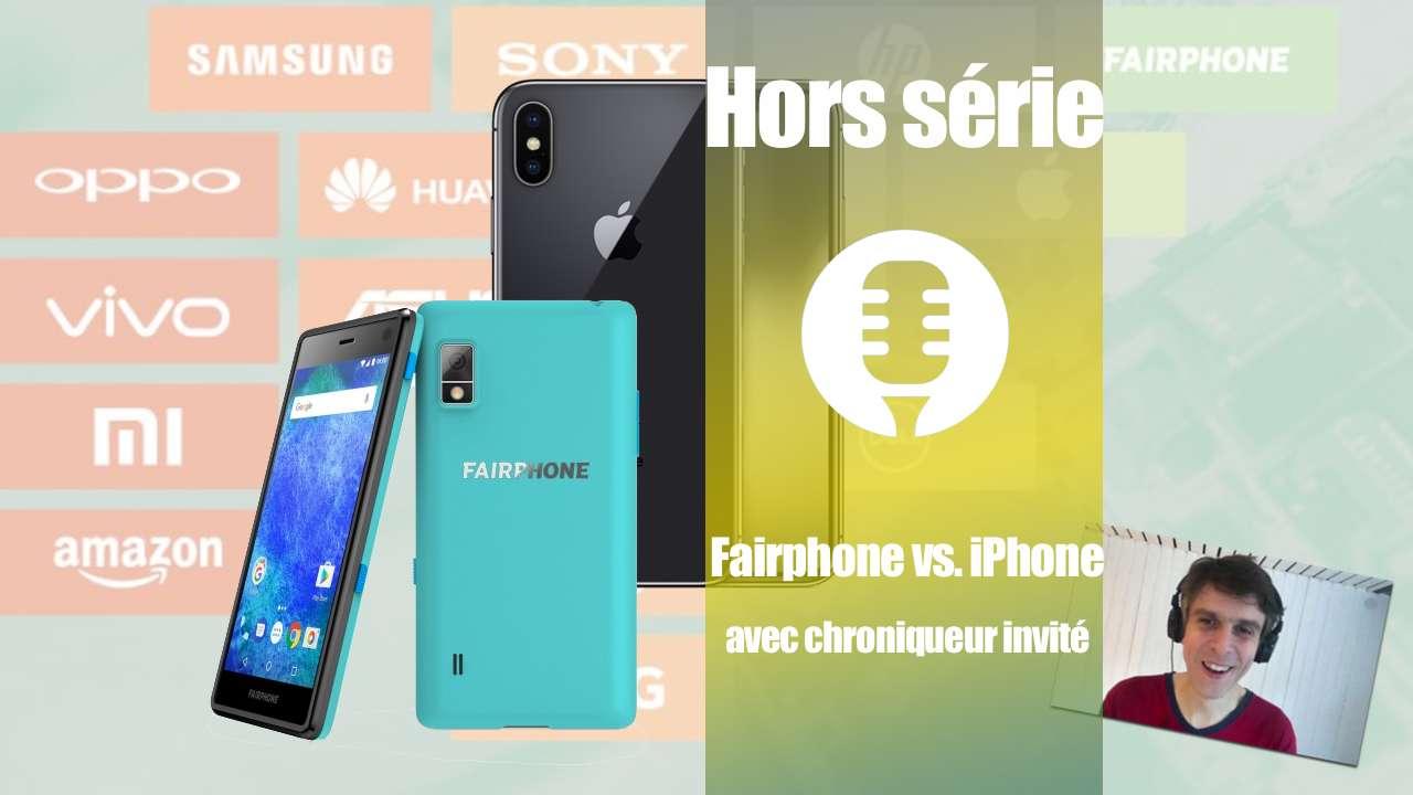 Hors série : Fairphone vs. iPhone (Chroniqueur invité : Stuff de Pomcast)