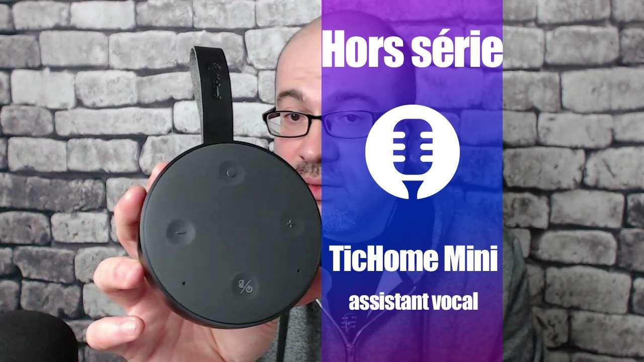 Hors série: TicHome mini (retour d'expérience)